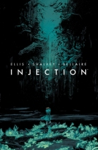 Injection, Vol 1 – Warren Ellis, Declan Shalvey, Jordie Bellaire