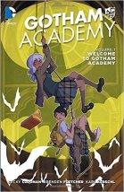 Gotham Academy Vol. 1: Welcome To Gotham Academy - Becky Cloonan, Brendan Fletcher, Karl Kerschel