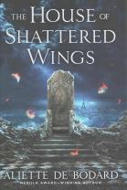 House of Shattered Wings - Aliette de Bodard