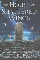 House of Shattered Wings - Aliette de Bodard