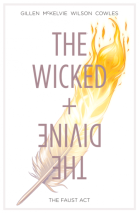 The Wicked + The Divine, Vol. 1: The Faust Act – Kieron Gillen, Jamie McKelvie, Matt Wilson