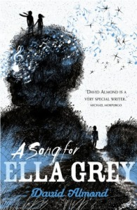 A Song for Ella Grey – David Almond